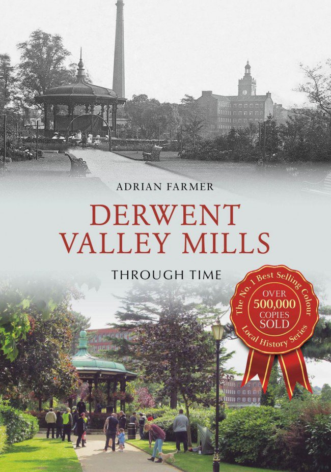 Derwent Valley Mills Through Time - book cover